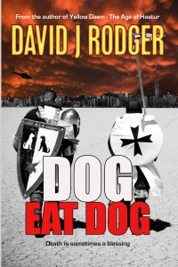 Dog Eat Dog by David J Rodger